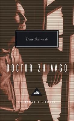 Doctor Zhivago - Pasternak, Boris Leonidovich, and Bayley, John O (Designer)