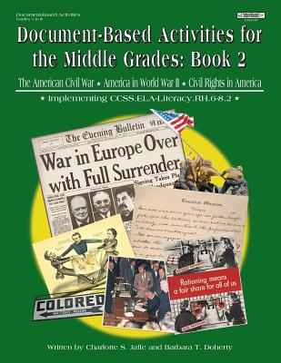 Document Based Activities for the Middle Grades: Book 2 - Jaffe, Charlotte, and Doherty, Barbara