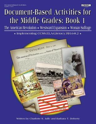 Document Based Activities for the Middle Grades; - Jaffe, Charlotte, and Doherty, Barbara