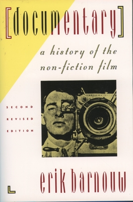 Documentary: A History of the Non-Fiction Film - Barnouw, Erik