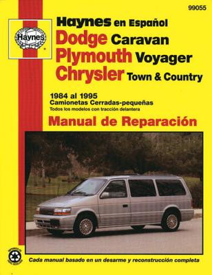 Dodge Caravan, Plymouth Voyager, Chrysler Town and Country 1984 Al 1995 Camionetas Cerradas-Peque as - Choate, Curt