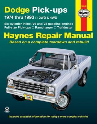 Dodge Ramcharger & Trailduster Full-Size Pick-Ups 1974 Thru 1993 Haynes Repair Manual: 1974 Thru 1993 - Haynes, John