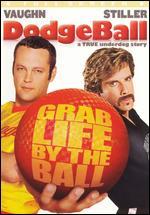 Dodgeball: A True Underdog Story [P&S] - Rawson Marshall Thurber
