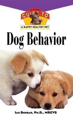 Dog Behavior - Dunbar, Ian, Ph.D.