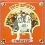 Dog of Two Head [2003 Bonus Tracks]