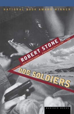 Dog Soldiers - Stone, Robert