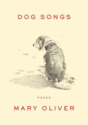 Dog Songs - Oliver, Mary