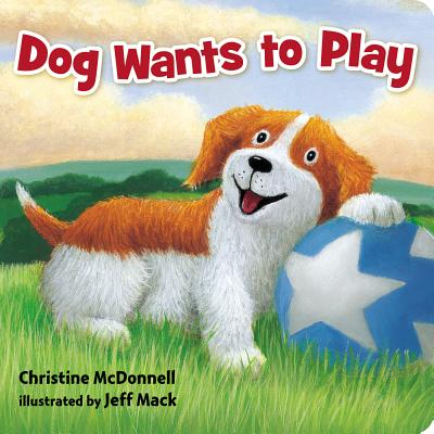 Dog Wants to Play - McDonnell, Christine