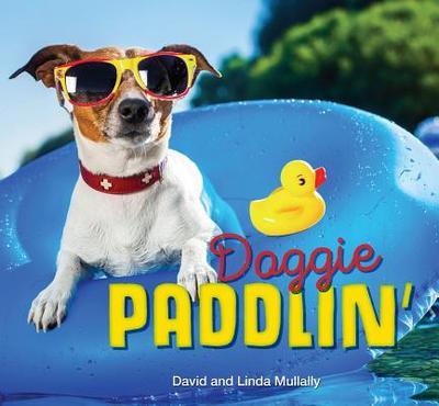 Doggie Paddlin' - Mullally, David, and Mullally, Linda