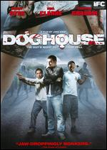Doghouse - Jake West