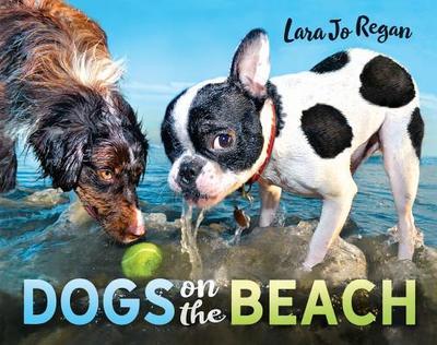 Dogs on the Beach - Regan, Lara Jo