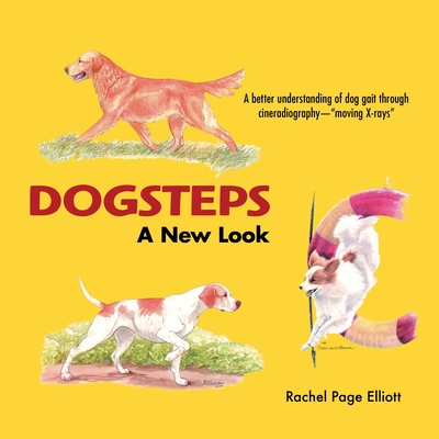 Dogsteps a New Look - Elliott, Rachel Page