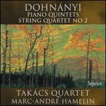Dohnányi: Piano Quintets; String Quartet No. 2