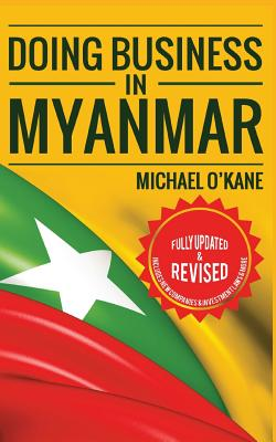 Doing Business in Myanmar - O'Kane, Michael