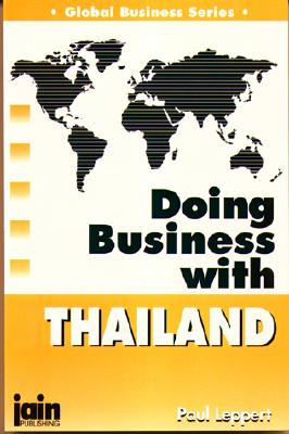 Doing Business with Thailand - Leppert, Paul