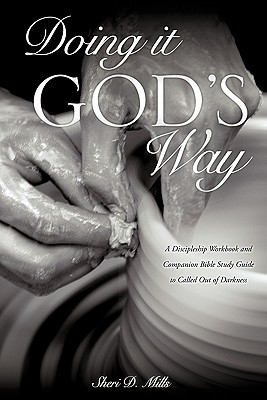 Doing It God's Way - Mills, Sheri D
