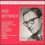 Dokumente einer Sängerkarriere: Josef Metternich