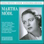 Dokumente einer S�ngerkarriere: Martha M�dl