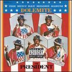 Dolemite 4 President