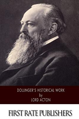 Dollinger's Historical Work - Lord Acton