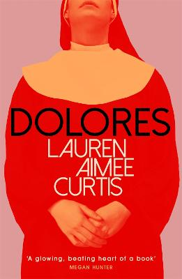 Dolores - Curtis, Lauren Aimee