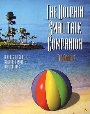 Dolphin SmallTalk Companion - Bracht, Ted