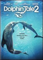 Dolphin Tale 2 [Includes Digital Copy]