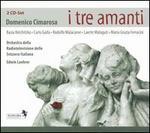 Domenico Cimarosa: I tre amanti