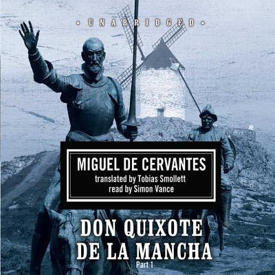 Don Quixote de La Mancha - Cervantes, Miguel de