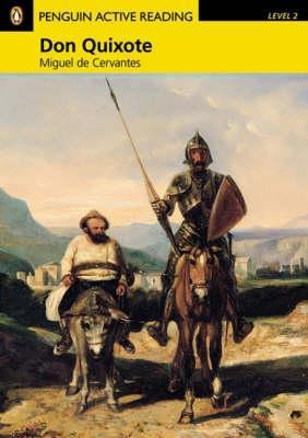 Don Quixote, Level 2, Penguin Active Readers - Taylor, Nancy, and Cervantes, Miguel