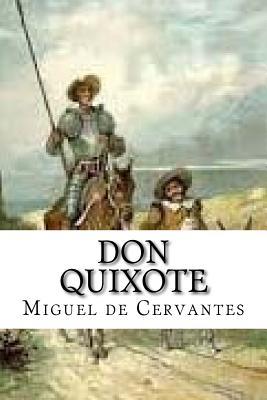 Don Quixote - De Cervantes, Miguel