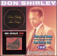 Don Shirley Plays Love Songs/Don Shirley Trio - Don Shirley