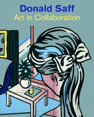 Donald Saff: Art in Collaboration - Kushner, Marilyn S