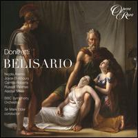 Donizetti: Belisario - Alastair Miles (vocals); Camilla Roberts (vocals); Darren Jeffery (vocals); Edward Price (vocals); Joyce El-Khoury (vocals);...