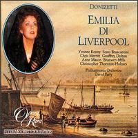 Donizetti: Emilia di Liverpool; L'Ermitaggio di Liverpool - Anne Mason (vocals); Bronwen Mills (vocals); Chris Merritt (vocals); Christopher Thornton-Holmes (vocals);...