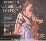 Donizetti: Gabriella di Vergy - Christian du Plessis (vocals); Della Jones (vocals); Eiddwen Harrhy (vocals); Joan Davies (vocals); John Tomlinson (vocals);...