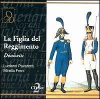 Donizetti: La Figlia del Reggimento - Anna di Stasio (vocals); Luciano Pavarotti (vocals); Maria Grazia Allegri (vocals); Mirella Freni (vocals);...