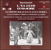 Donizetti: L'elisir d'amore - Alessandro Corbelli (vocals); Alfredo Kraus (vocals); Luciana Serra (vocals); Patrizia Fedeli (vocals); Simone Alaimo (vocals); Chorus of the M. M. F. (choir, chorus); Orchestra of the M. M. F.; Gianluigi Gelmetti (conductor)