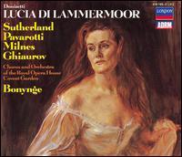 Donizetti: Lucia di Lammermoor - Huguette Tourangeau (vocals); Joan Sutherland (soprano); Luciano Pavarotti (tenor); Nicolai Ghiaurov (vocals);...