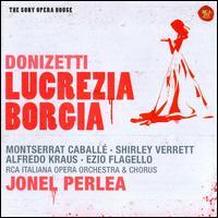 Donizetti: Lucrezia Borgia - Alfredo Kraus (vocals); Andrea Mineo (vocals); Camillo Sforza (vocals); Ezio Flagello (vocals); Fernando Iacopucci (vocals);...
