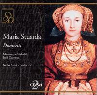 Donizetti: Maria Stuarda - Enrique Serra (vocals); José Carreras (vocals); Maurizio Mazzieri (vocals); Michèle Vilma Menendez (vocals);...