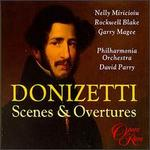 Donizetti: Scenes & Overtures