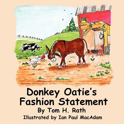 Donkey Oatie's Fashion Statement - Rath, Tom H