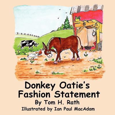 Donkey Oatie's Fashion Statement - Rath, Tom H