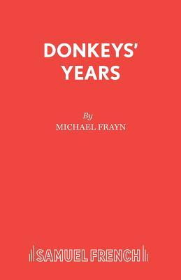 Donkeys' Years - Frayn, Michael
