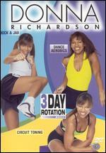 Donna Richardson: 3 Day Rotation 2000