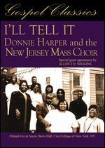 Donnie Harper and the New Jersey Mass Choir: I'll Tell It