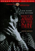 Don't Be Afraid of the Dark [Special Edition]