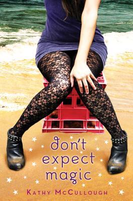 Don't Expect Magic - McCullough, Kathy