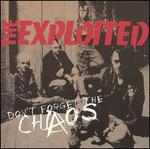 Don't Forget the Chaos [2002 Reissue]